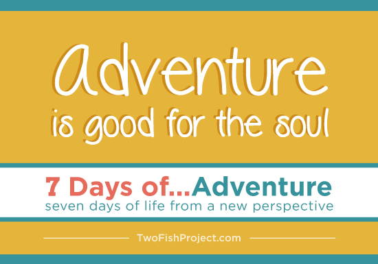 7 days of adventure